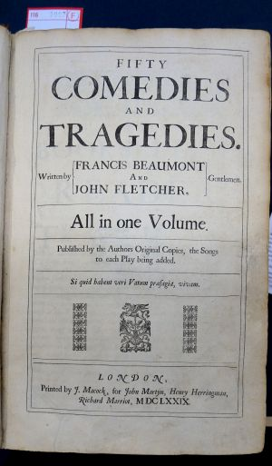 Lot 2007, Auction  116, Beaumont, Francis und Fletcher, John, Fifty Comedies and Tragedies. All in one Volume.