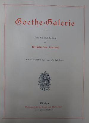 Lot 2056, Auction  117, Kaulbach, Wilhelm von, Goethe-Galerie